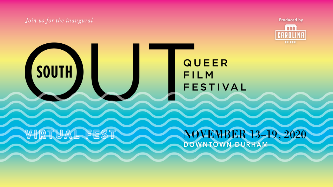Outsouth Queer Film Festival | Virtual Festival | November 13–19,2020