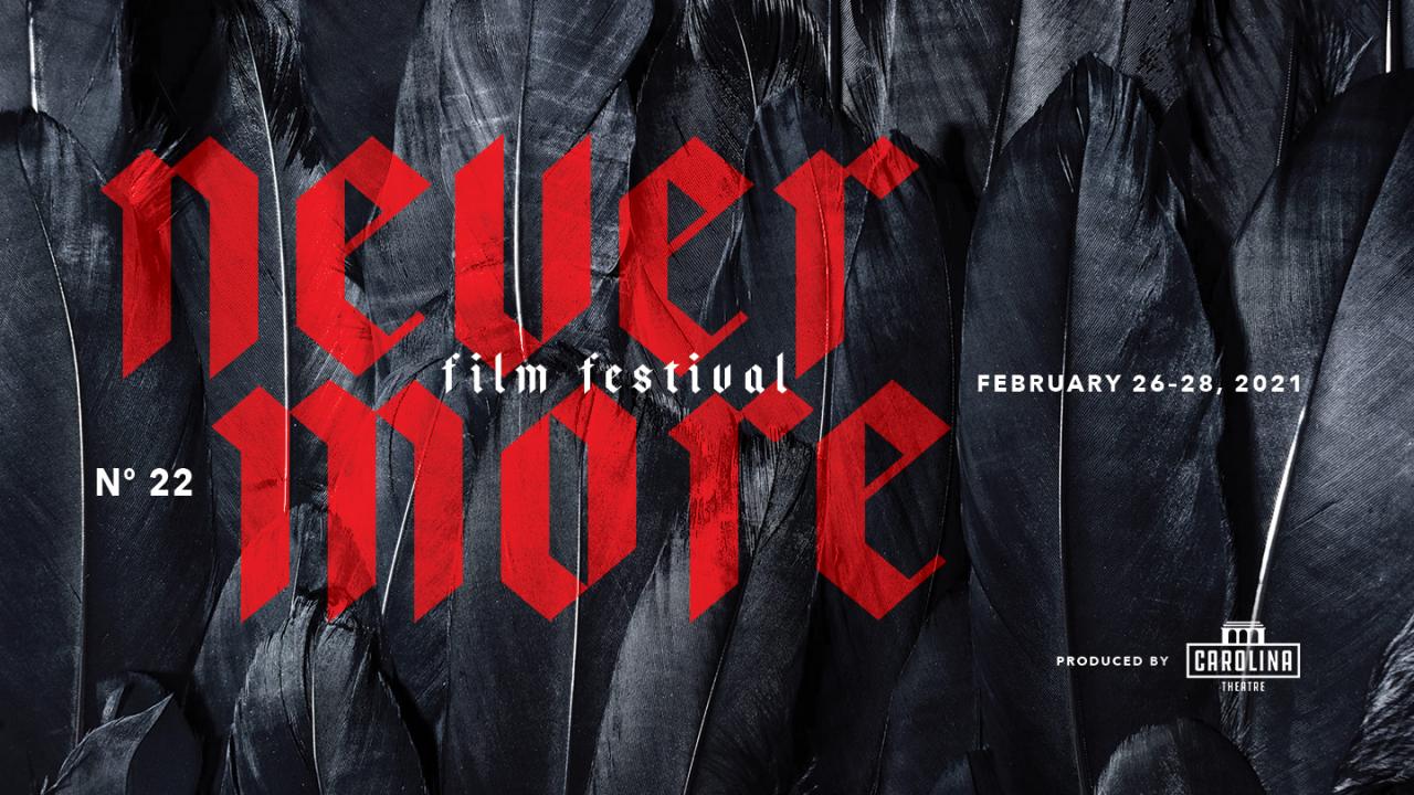 Nevermore Film Festival February 26–28, 2021