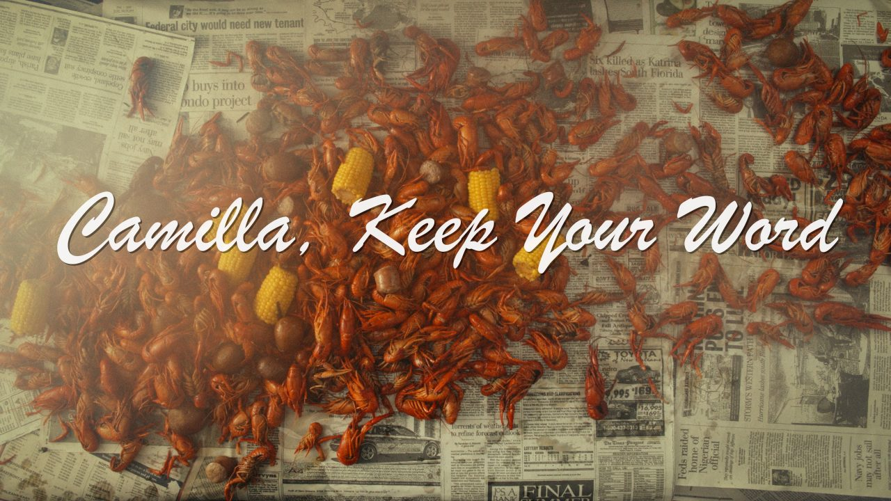 Camilla, Keep Your Word
